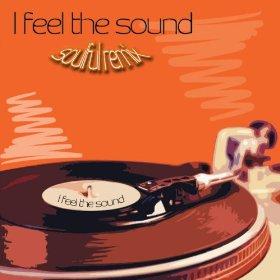 I Feel the Sound (Giacomo Bondi Soulful Remix) [feat. Daniele Perrino]